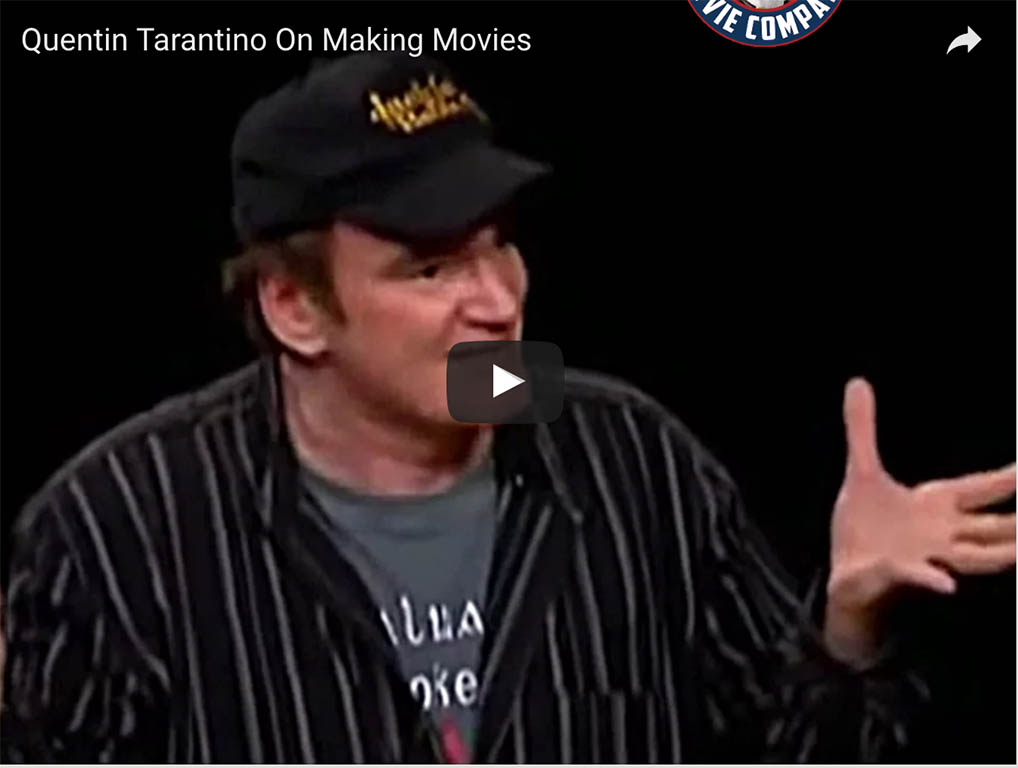 Quentin Tarantino On Making Movies 2
