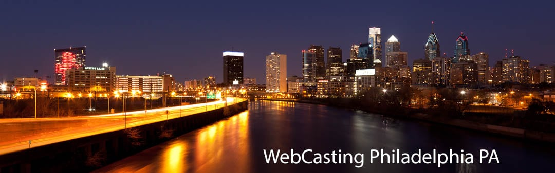 WebCasting Philadelphia skyline