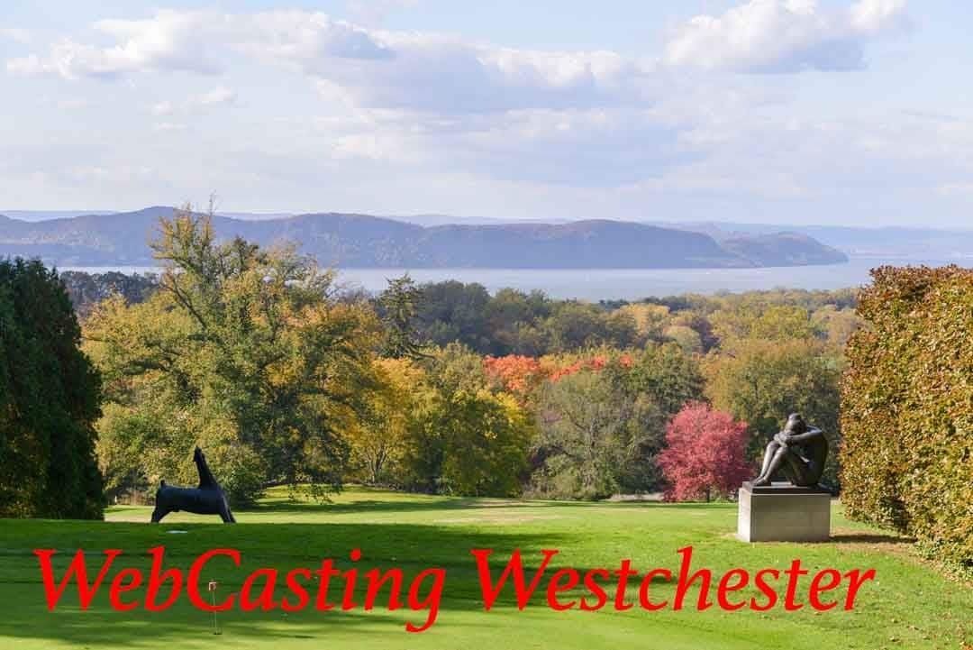 WebCasting Westchester