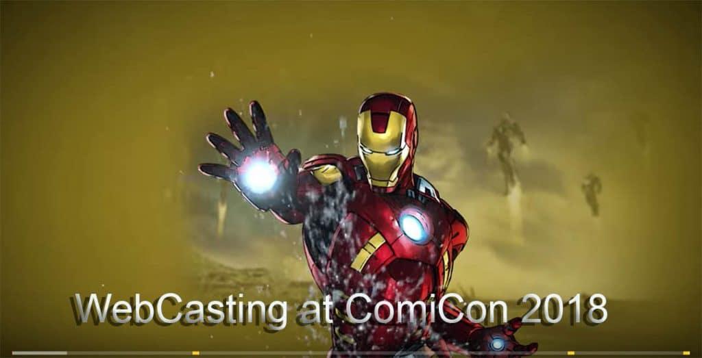 WebCasting at ComiCon 2018