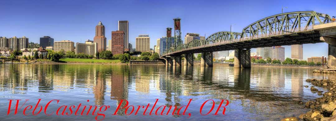 WebCasting Portland, OR skyline