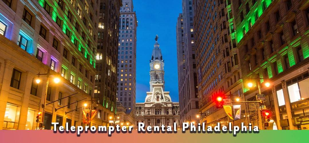 Teleprompter Rental Philadelphia