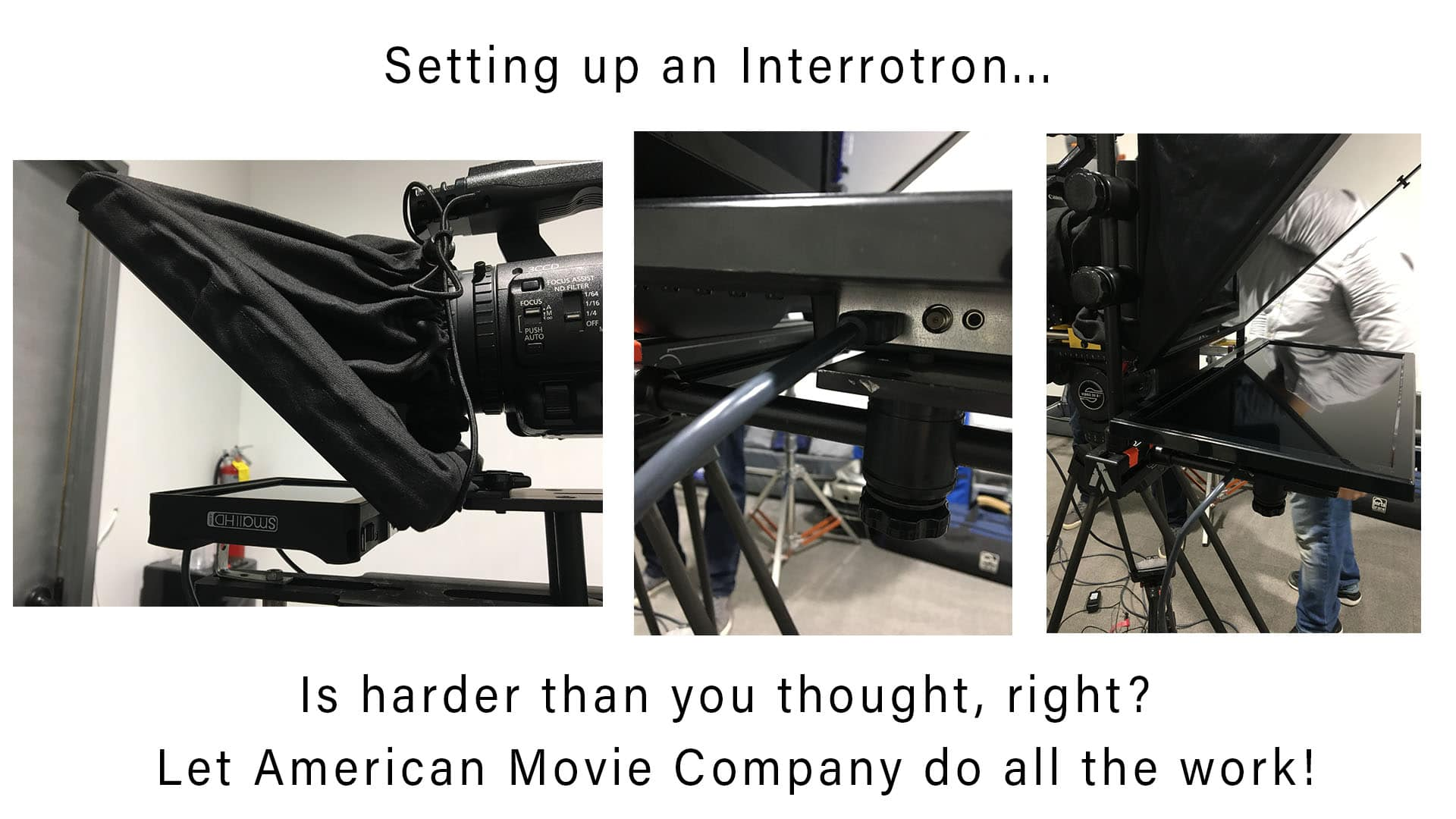 Setting up an Interrotron