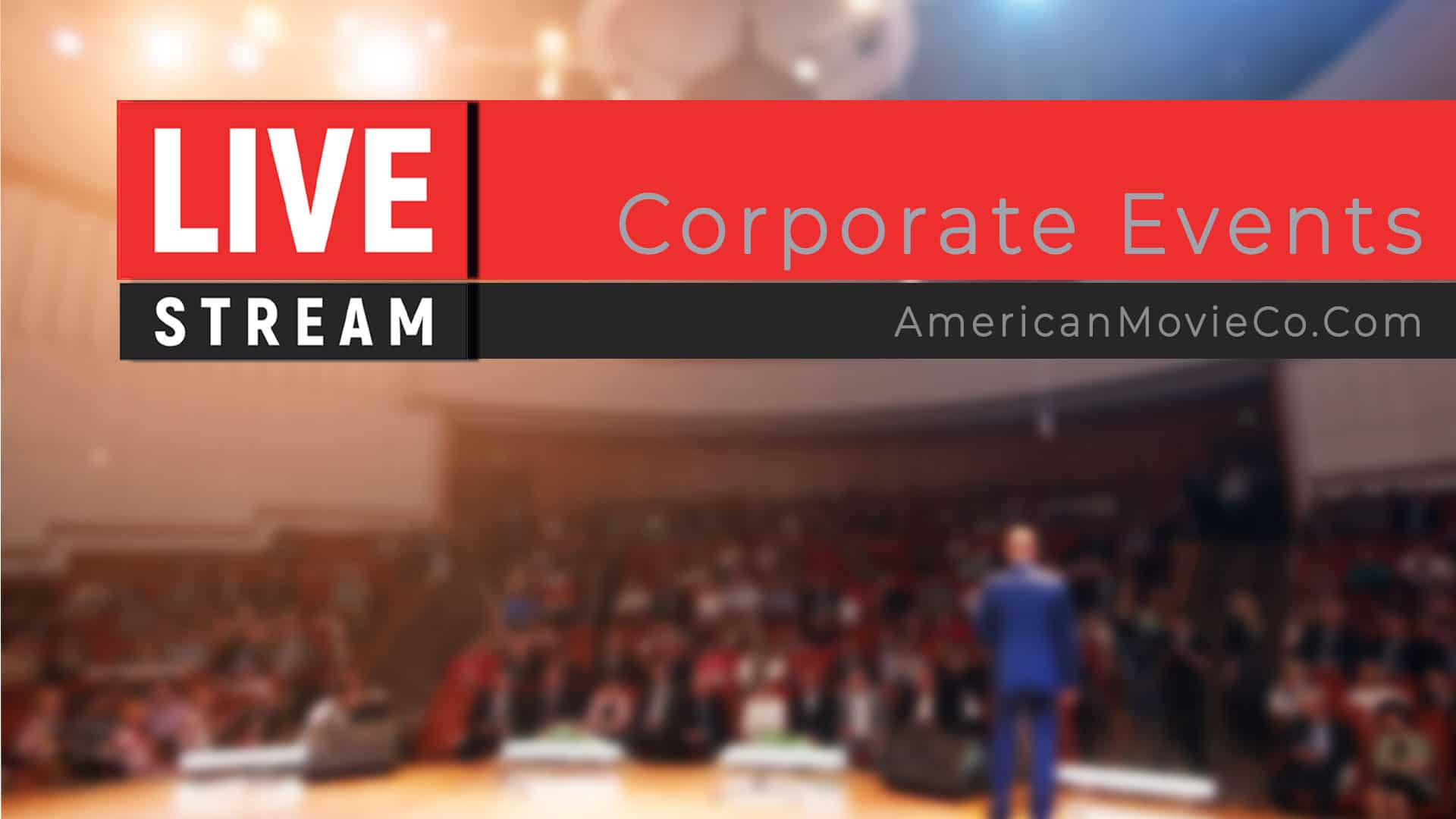 Live Streaming banner - background out of focus - Corporate Events