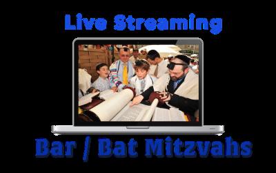 Live Streaming Bar/Bat Mitzvahs
