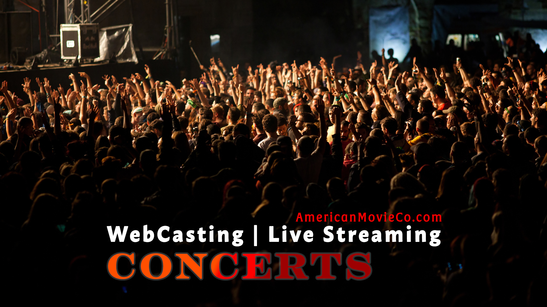 WebCasting | Live Streaming - Concerts