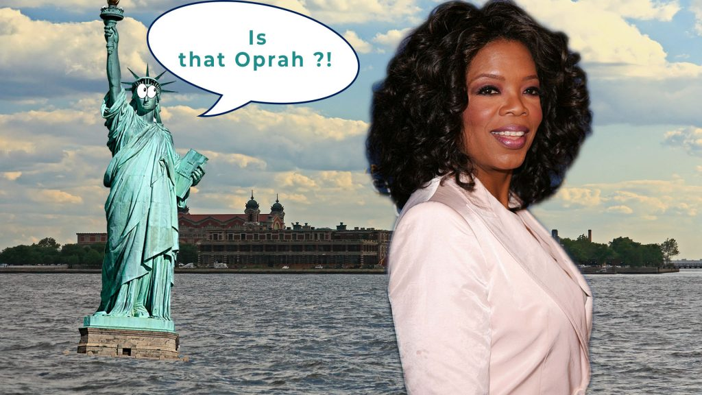 Statue of Libert and pic of Oprah - Is that Oprah?! - Ellis Island in background