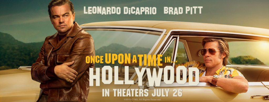 Poster for Once Upon a Time in Hollywood with Leonardo DiCaprio and Brad Pitt