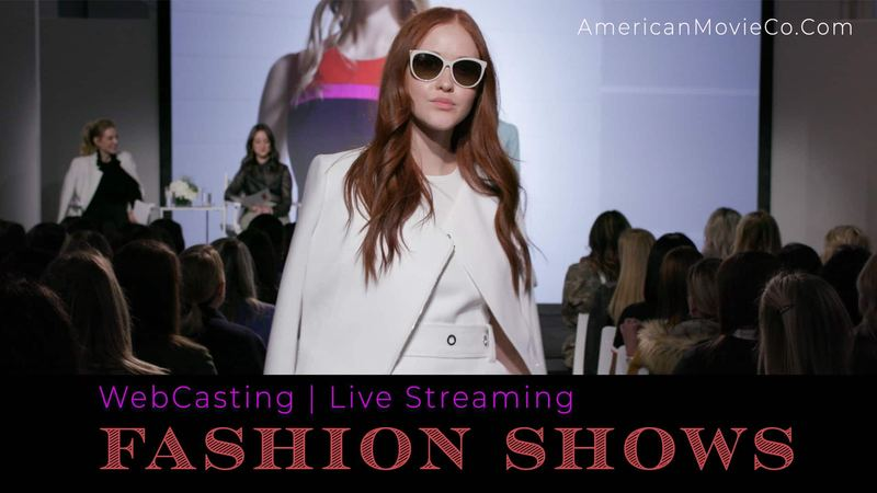 WebCasting Fashion Shows / Live Streaming Fashion Shows