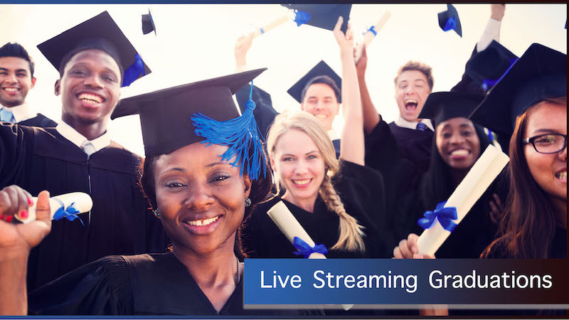 Live Streaming Graduations