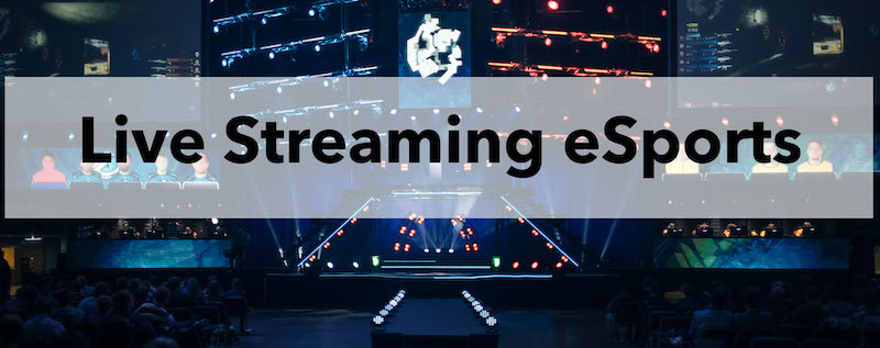 Live Streaming eSports: Live Streaming Raises Big Money for gaming tournaments
