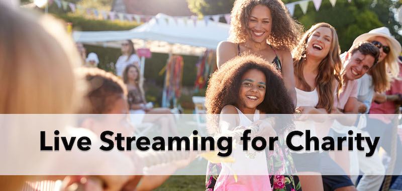 Live Streaming Raises Big Money For Charity