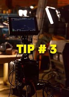 Cinematography Tip # 3