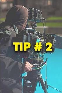 Cinematography Tip # 2