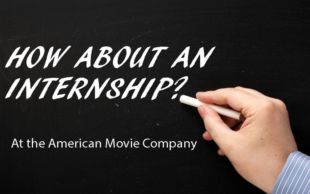 Summer Internships at the American Movie Company